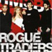 Rogue Traders - Here Come the Drums
